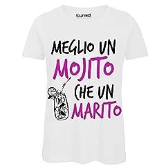 Idea Regalo - CHEMAGLIETTE! T-Shirt Divertente Donna Maglia Addio al Nubilato Meglio Un Mojito Che Un Marito Tuned, Colore: Bianco, Taglia: S