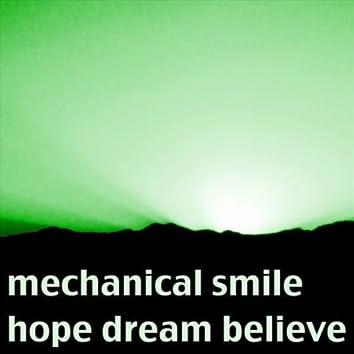 Hope Dream Believe