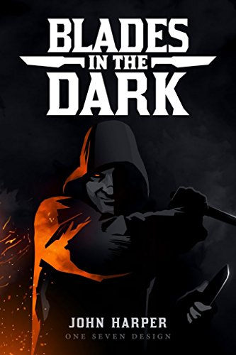 Evil Hat Productions Blades In The Dark Tabletop Roleplaying Game
