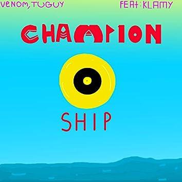 Champion Ship (feat. Klamy)