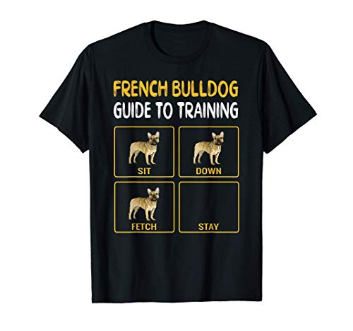 French Bulldog Guide To Training Dog Obedience T-Shirt