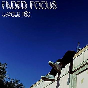 Faded Focus