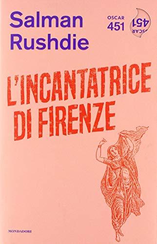 L'incantatrice di Firenze (Oscar 451)