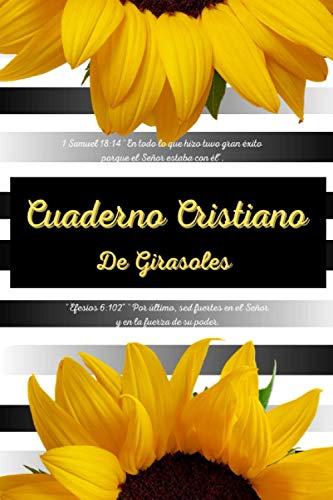 Cuaderno Cristiano de Girasoles: Regalos inspiradores para hombres y mujeres religiosos (Diario...