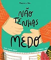 Não Tenhas Medo (Portuguese Edition)