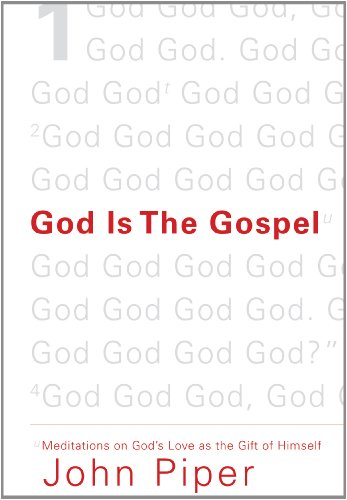 Image of God Is the Gospel: Meditations on God's Love as the Gift of Himself