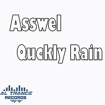 Quckly Rain