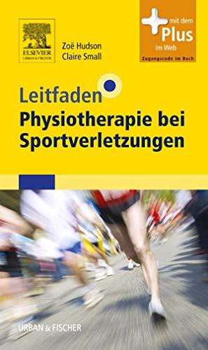 Leitfaden Physiotherapie bei Sportverletzungen: mit Zugang zum Elsevier-Portal