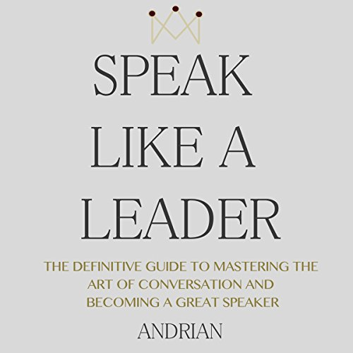 Speak Like a Leader audiobook cover art
