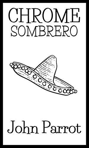 Chrome Sombrero: A Joe Chrome Novel (Caribbean Adventure Series Book 1) (English Edition)
