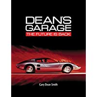Dean's Garage: The Future is Back