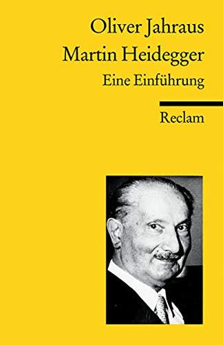 Martin Heidegger: Eine Einführung (Reclams Universal-Bibliothek)