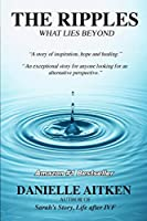 The Ripples: What Lies Beyond