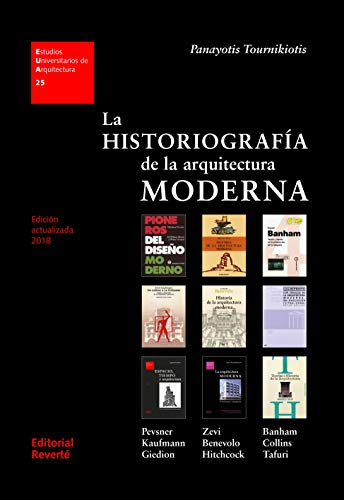 La historiografía de la arquitectura moderna (1a.REVERTE) (