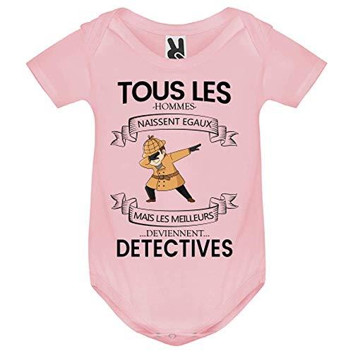 LookMyKase Body bébé - Tous Les Hommes Naissent Egaux mais Les Deviennent Detectives - Bébé Fille - Rose - 6MOIS