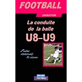 ENTRAINEMENT FOOTBALL: Entraînement de  football  U8-U9 (French Edition)