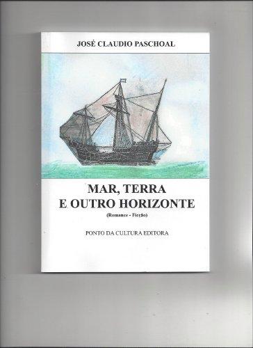 Mar, Terra e Outro Horizonte (Um Livro 1) (Portuguese Edition)