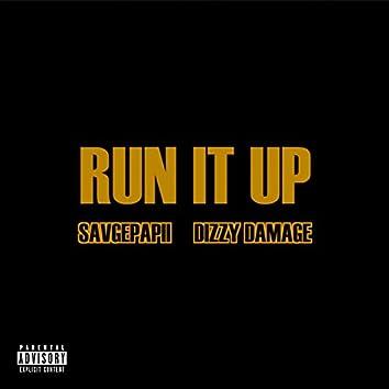 Run It Up (feat. Savgepapii & Dizzy Damage)