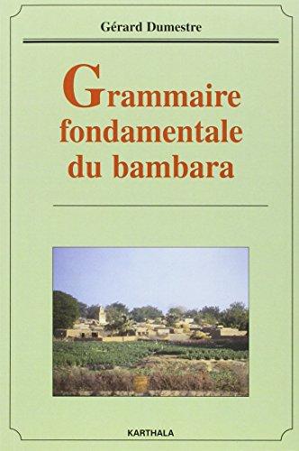Grammaire fondamentale du bambara