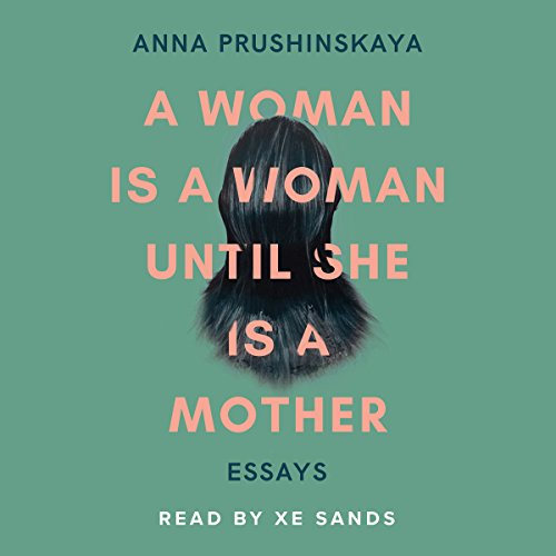 A Woman Is a Woman Until She Is a Mother cover art
