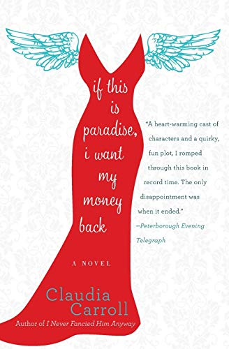 Image of If This Is Paradise, I Want My Money Back: A Novel