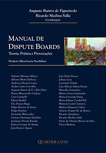 Manual de Dispute Boards; Teoria, Prática e Provocações