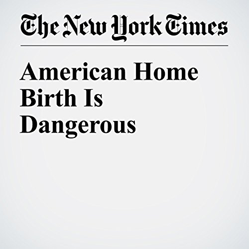 American Home Birth Is Dangerous audiobook cover art