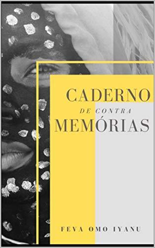 Caderno de Contra Memórias (Portuguese Edition)