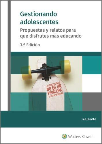Gestionando adolescentes (3.ª Edición) eBook: Farache King, Leo, Wolters Kluwer España: Amazon.es: Tienda Kindle