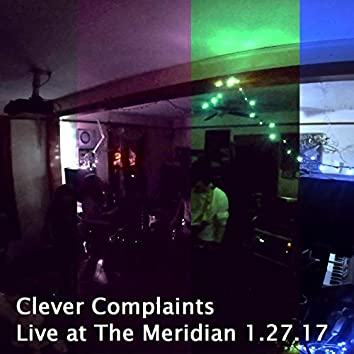 Live at the Meridian, 1.27.17