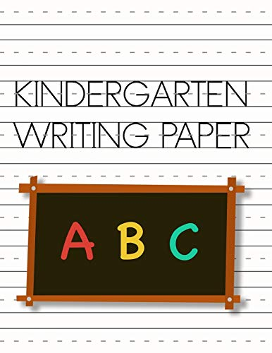 Kindergarten writing paper: Learning notebook with dotted lines for young children to...