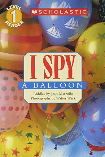 I Spy a Balloon (Scholastic Reader Level 1: I Spy)の詳細を見る