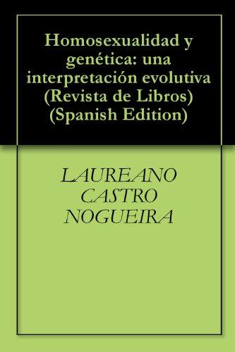 Homosexualidad y genética: una interpretación evolutiva (Revista de Libros)