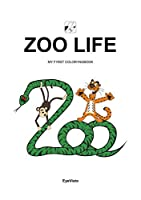 EyeVisto: ZOO LIFE Coloringbook: MY F1RST COLOR1NGBOOK