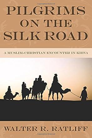 Pilgrims on the Silk Road