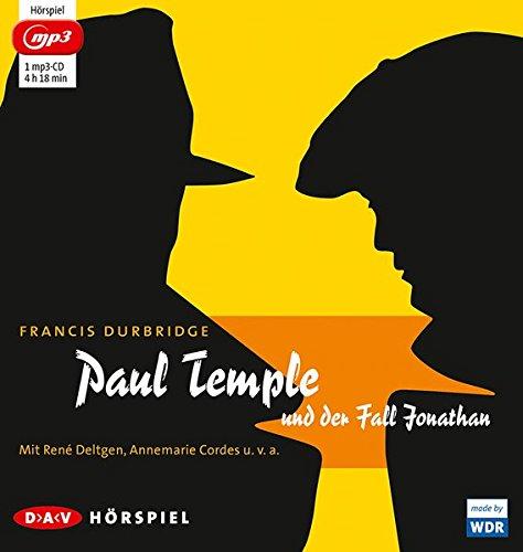 Paul Temple und der Fall Jonathan: Hörspiel mit René Deltgen, Annemarie Cordes u.v.a. (1 mp3-CD)