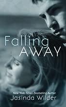 Falling Away (Falling Into You) by Wilder, Jasinda (2015) Paperback