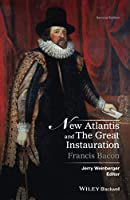 New Atlantis and The Great Instauration (Crofts Classics)