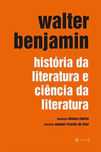 História Da Literatura E Ciência Da Literatura