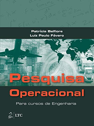 Pesquisa Operacional: Para Cursos de Engenharia
