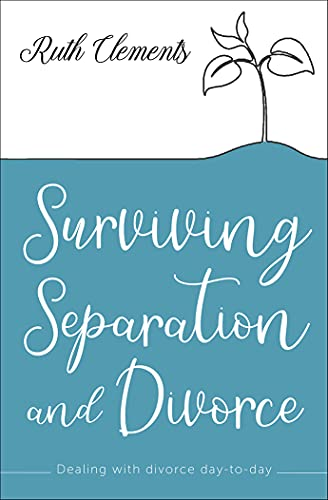 Compare Textbook Prices for Surviving Separation and Divorce: Dealing with divorce day-to-day New edition Edition ISBN 9780745980744 by Clements, Ruth