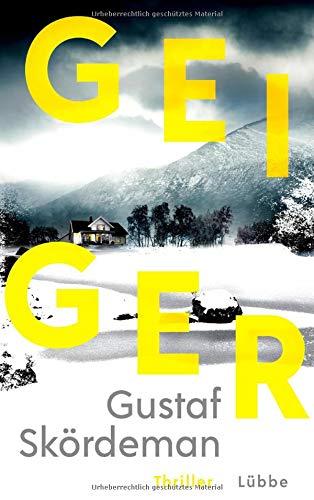 Buchseite und Rezensionen zu 'Geiger: Thriller' von Gustaf Skördeman