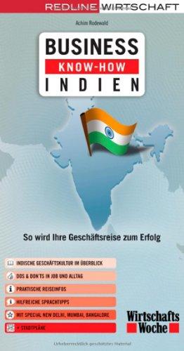 Business Know-how Indien. So wird Ihre Geschäftsreise zum Erfolg