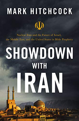 Showdown with Iran: Nuclear Iran and the Future of Israel, the Middle East, and the United States in
