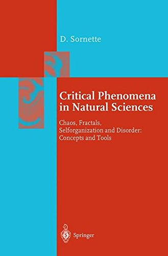 Critical Phenomena in Natural Sciences. : Chaos, Fractals, Selforganization and Disorder : Concepts and Tools PDF Books