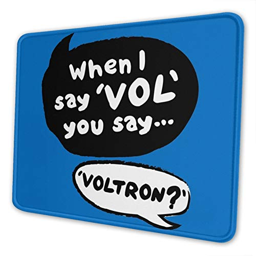 When I Say Vol You Say Voltron Non-Slip Mousepad Gaming Computer Mouse Pad Gaming Desktop Laptop Mouse Pad with Stitched Edge 10x12 in