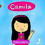 Camila: Por fin me sentí en casa