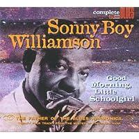 Good Morning Little Schoolgirl by Sonny Boy Williamson (2004-10-26)