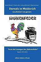 Damals in Meiderich: Geschichten von gestern Band 1 (2015-2016) (Damal in Meiderich)