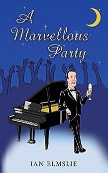 A Marvellous Party by [Ian  Elmslie]